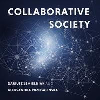Collaborative Society - Dariusz Jemielniak, Aleksandra Przegalinska