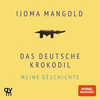 Das deutsche Krokodil - Ijoma Mangold
