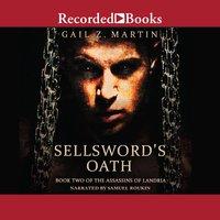 Sellsword's Oath - Gail Z. Martin