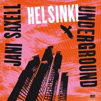 Helsinki Underground - Jani Saxell