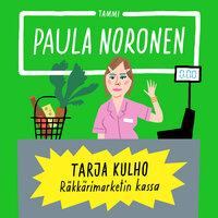 Tarja Kulho - Paula Noronen