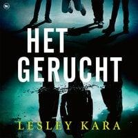 Het gerucht - Lesley Kara