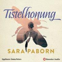 Tistelhonung - Sara Paborn