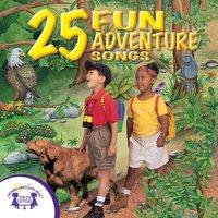 25 Fun Adventure Songs - Kim Mitzo Thompson