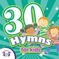 30 Hymns for Kids - Kim Mitzo Thompson