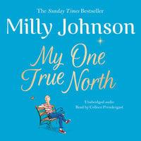 My One True North - Milly Johnson