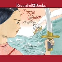 Pirate Queen: A Story of Zheng Yi Sao - Helaine Becker