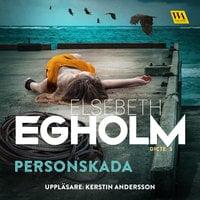 Personskada - Elsebeth Egholm