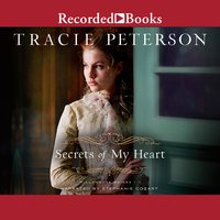 Secrets of My Heart - Tracie Peterson