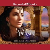 Star of Persia: Esther's Story - Jill Eileen Smith