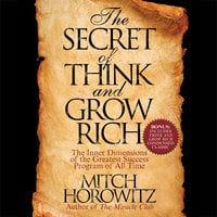 The Secret of Think and Grow Rich - Mitch Horowitz