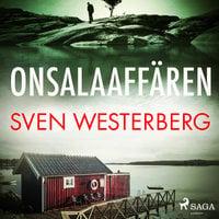 Onsalaaffären - Sven Westerberg