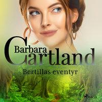 Bertillas eventyr - Barbara Cartland