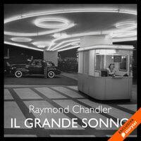 Il grande sonno - Raymond Chandler