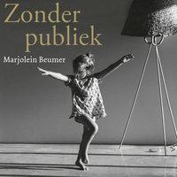 Zonder Publiek - Marjolein Beumer