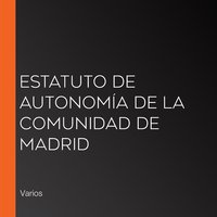 Estatuto de Autonomía de la Comunidad de Madrid - Varios