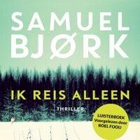 Ik reis alleen - Samuel Bjørk