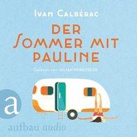 Der Sommer mit Pauline - Ivan Calbérac
