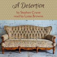 A Desertion - Stephen Crane