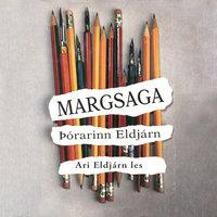 Margsaga - Þórarinn Eldjárn