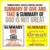 Summary Bundle: Success & Spiritual – Includes Summary of Give and Take & Summary of God is Not Great - Abbey Beathan
