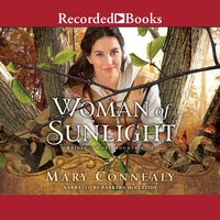 Woman of Sunlight - Mary Connealy