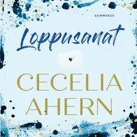 Loppusanat - Cecelia Ahern