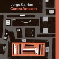 Contra Amazon - Jorge Carrión