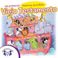 Mis Primeras Historias de la Biblia Viejo Testamento - Kim Mitzo Thompson, Karen Mitzo Hilderbrand