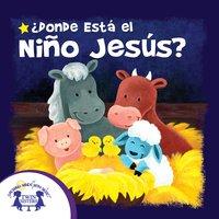 ¿Donde Está El Niño Jesús? - Kim Mitzo Thompson