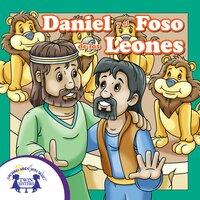 Daniel Y El Foso De Los Leones - Kim Mitzo Thompson, Karen Mitzo Hilderbrand