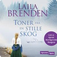 Toner fra en stille skog - Laila Brenden