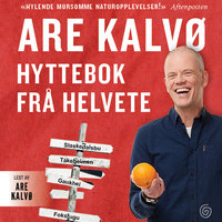 Hyttebok frå helvete - Are Kalvø