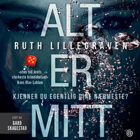 Alt er mitt - Ruth Lillegraven
