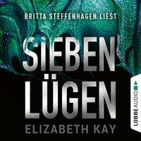 Sieben Lügen - Elizabeth Kay