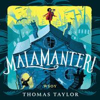Malamanteri - Thomas Taylor