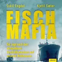 Fisch-Mafia - Kjetil Saeter, Eskil Engdal