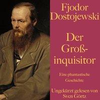 Der Großinquisitor - Fjodor Dostojewski