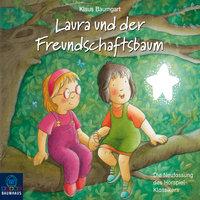 Lauras Stern - Erstleser, Folge 6: Laura und der Freundschaftsbaum - Klaus Baumgart