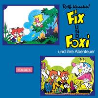 Fix und Foxi und ihre Abenteuer - Folge 4 - Rolf Kauka