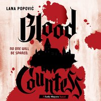 Blood Countess - Lana Popovic