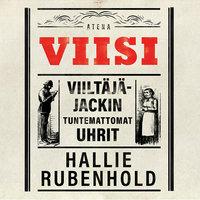 Viisi - Viiltäjä-Jackin tuntemattomat uhrit - Hallie Rubenhold