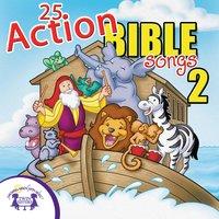 25 Action Bible Songs 2 - Kim Mitzo Thompson