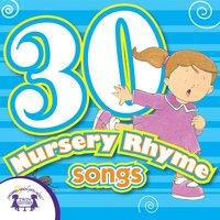 30 Nursery Rhymes - Kim Mitzo Thompson