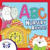 ABC Nursery Rhymes - Kim Mitzo Thompson, Karen Mitzo Hilderbrand