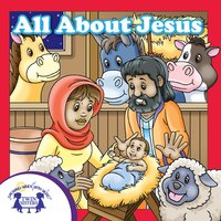 All About Jesus - Kim Mitzo Thompson, Karen Mitzo Hilderbrand