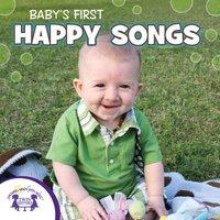 Baby's First Happy Songs - Kim Mitzo Thompson