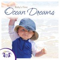 Baby's First Ocean Dreams - Kim Mitzo Thompson