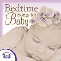 Bedtime Songs for Baby - Kim Mitzo Thompson