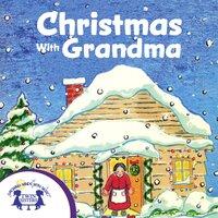 Christmas With Grandma - Frank McClanahan